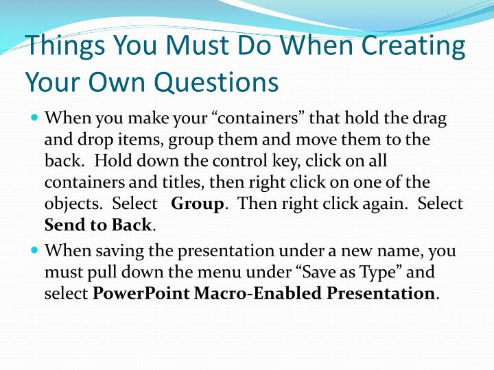 Things You Must Do When Creating Your Own Questions