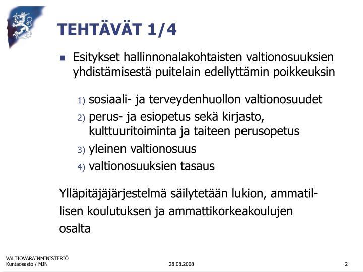TEHTÄVÄT 1/4