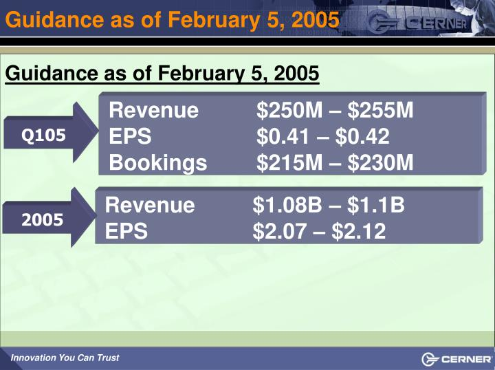 Guidance as of February 5, 2005