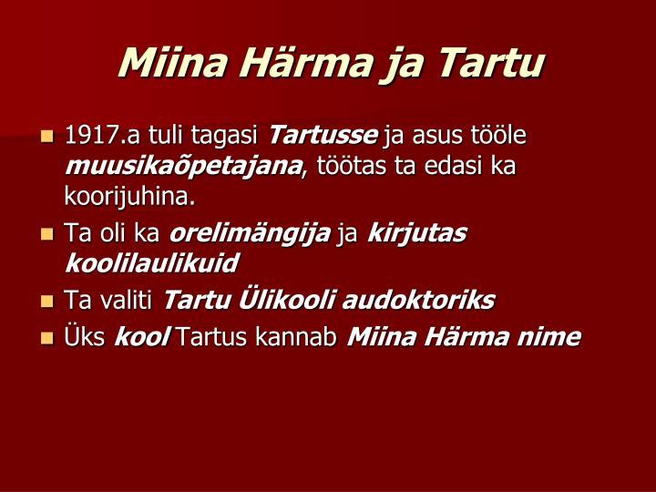 Miina Härma ja Tartu