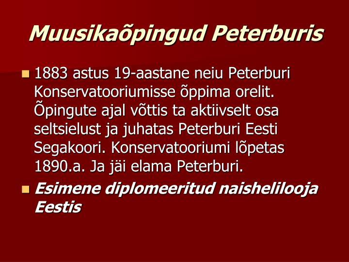 Muusikaõpingud Peterburis