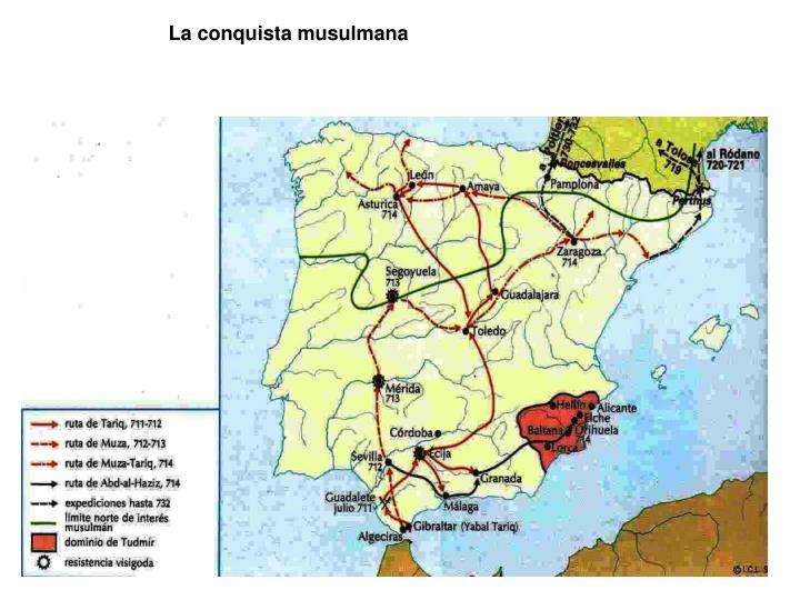 La conquista musulmana