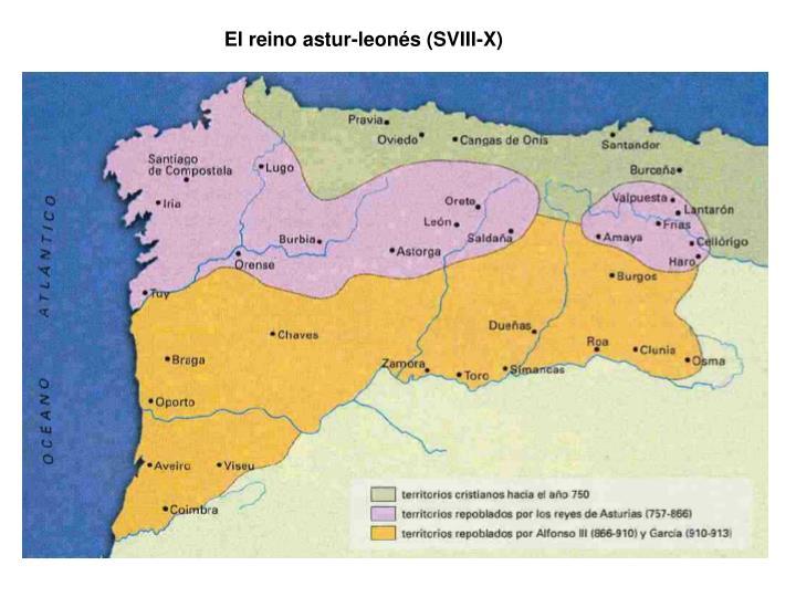El reino astur-leonés (SVIII-X)