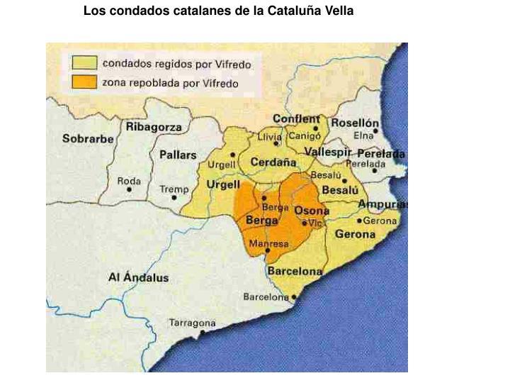 Los condados catalanes de la Cataluña Vella