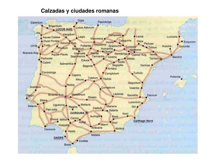 Calzadas y ciudades romanas