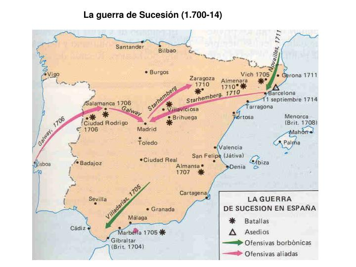 La guerra de Sucesión (1.700-14)