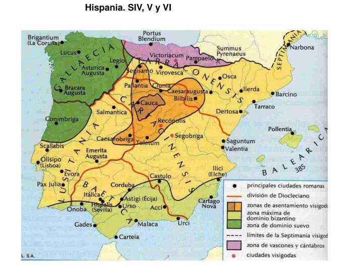 Hispania. SIV, V y VI