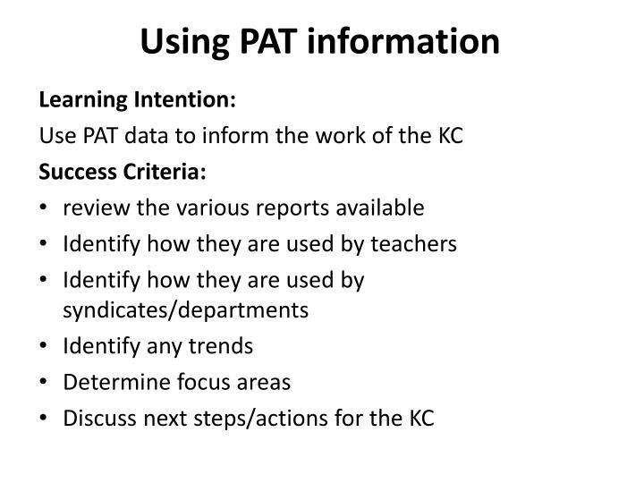 Using PAT information