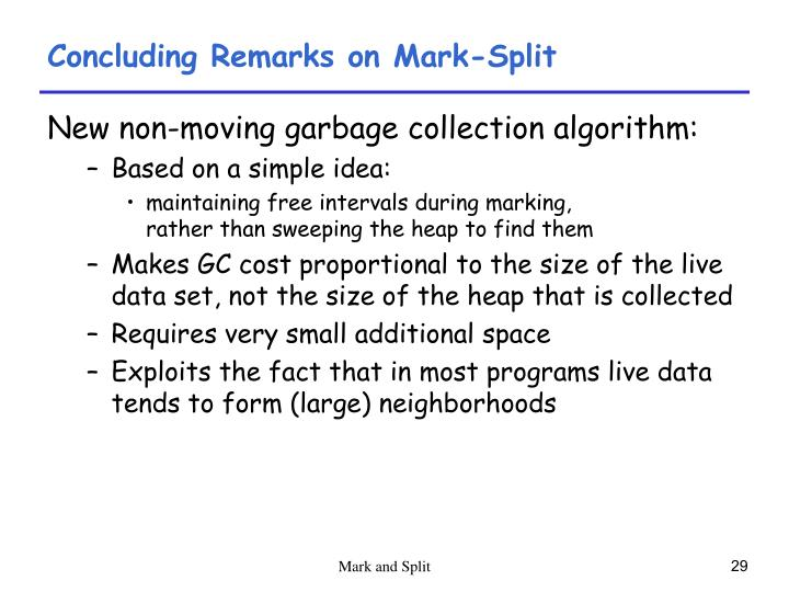 Concluding Remarks on Mark-Split