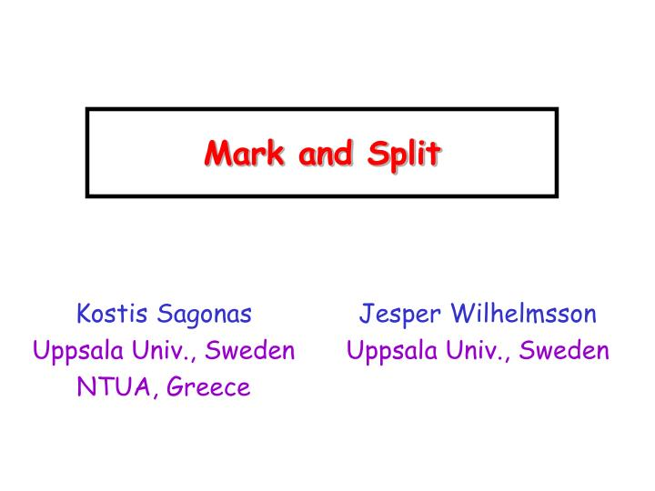 mark and split