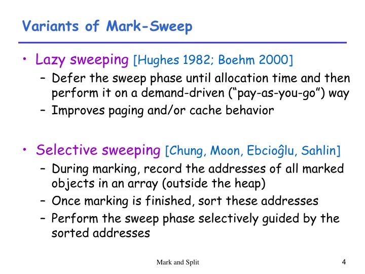 Variants of Mark-Sweep