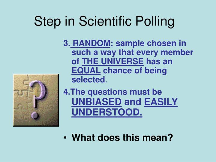Step in Scientific Polling