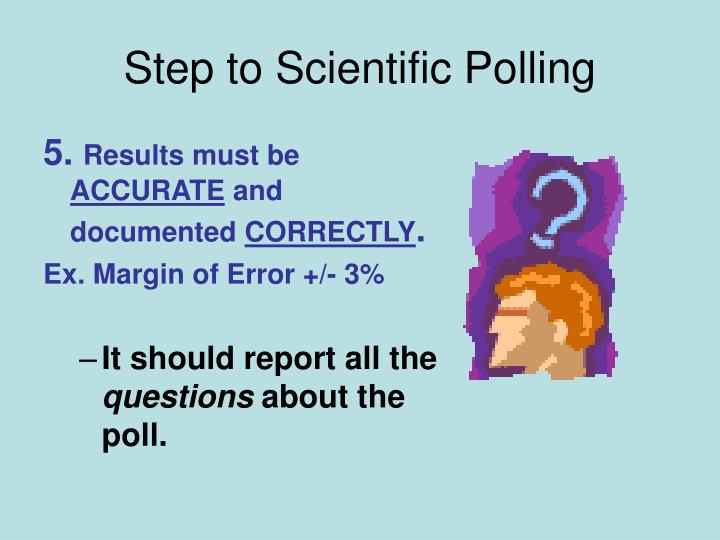 Step to Scientific Polling