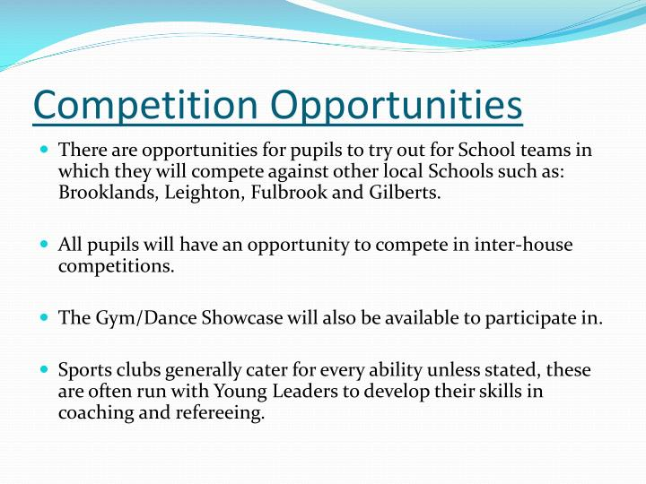 Competition opportunities