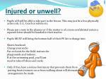 injured or unwell