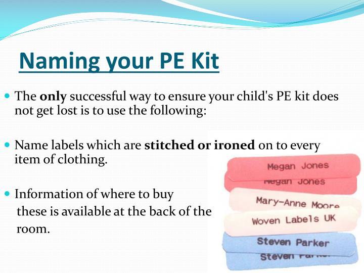 Naming your PE Kit