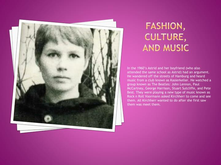 Fashion culture and music