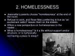 2 homelessness