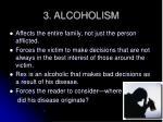 3 alcoholism