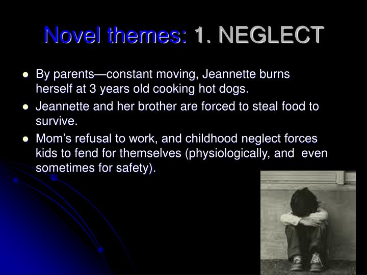 Novel themes 1 neglect