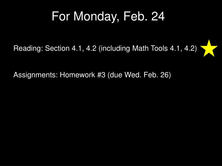 For Monday, Feb. 24