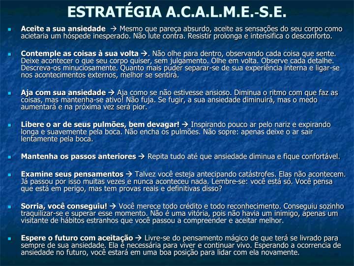 ESTRATÉGIA A.C.A.L.M.E.‐S.E.
