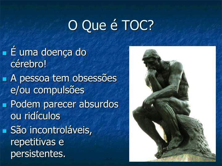 O Que é TOC?