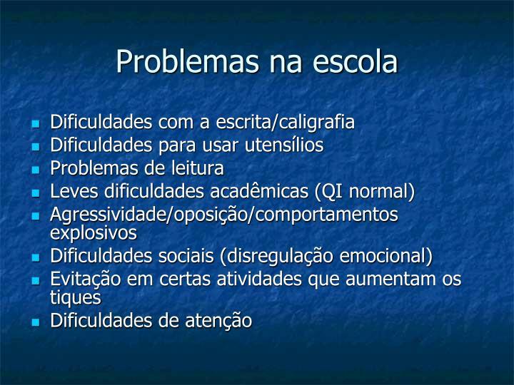 Problemas na escola