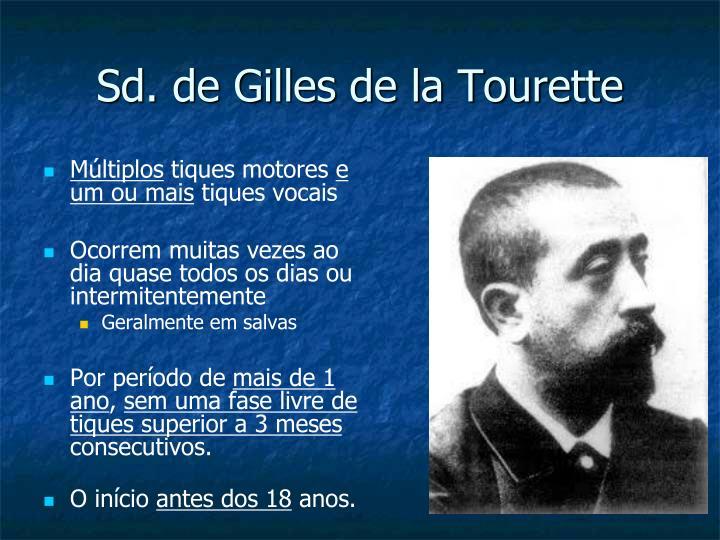 Sd. de Gilles de la Tourette