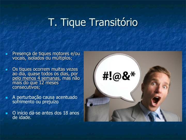 T. Tique Transitório