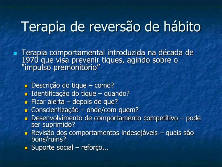 Terapia de reversão de hábito