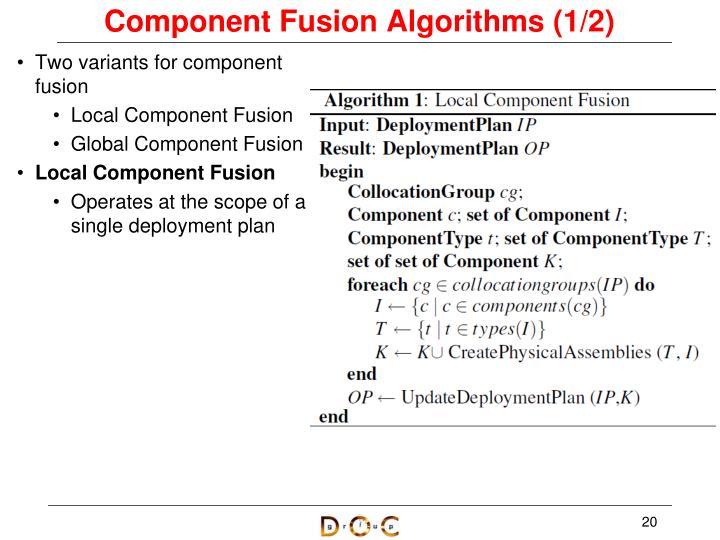 Component Fusion Algorithms (1/2)