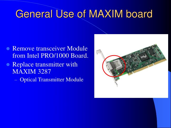 General Use of MAXIM board