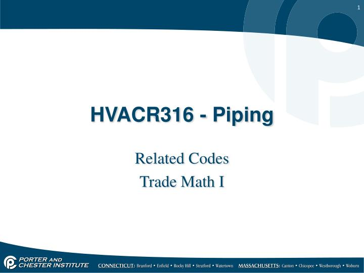 Hvacr316 piping