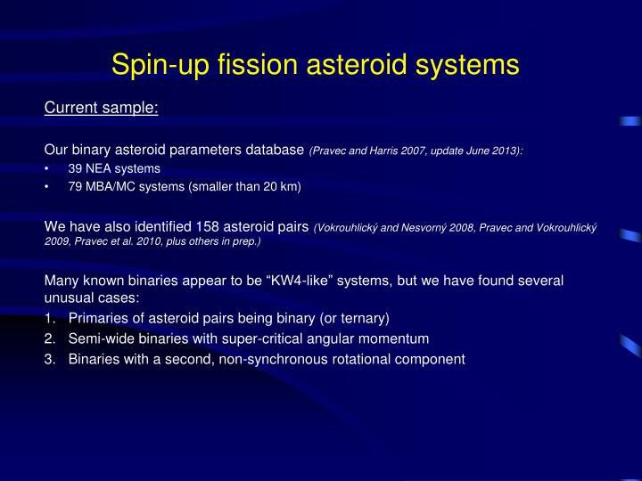 Spin up fission asteroid systems