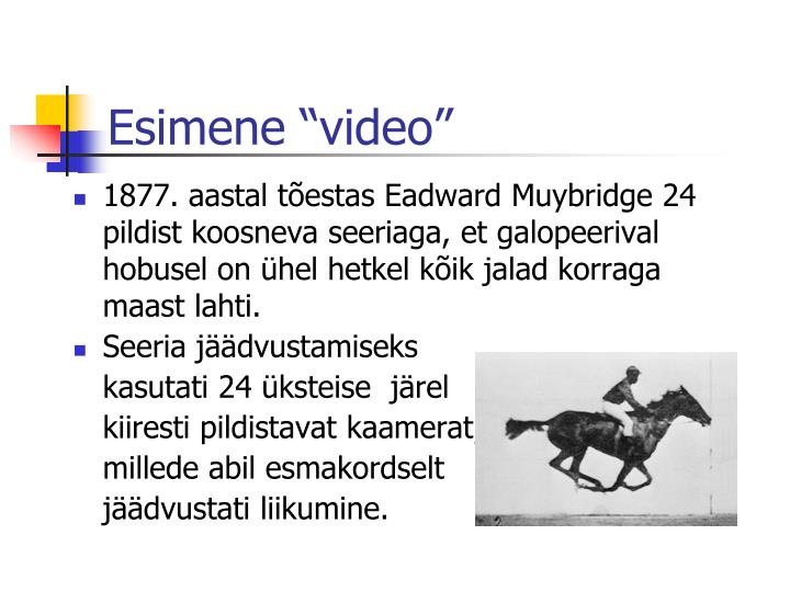 "Esimene ""video"""