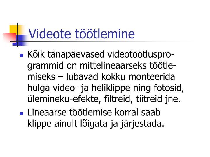 Videote töötlemine