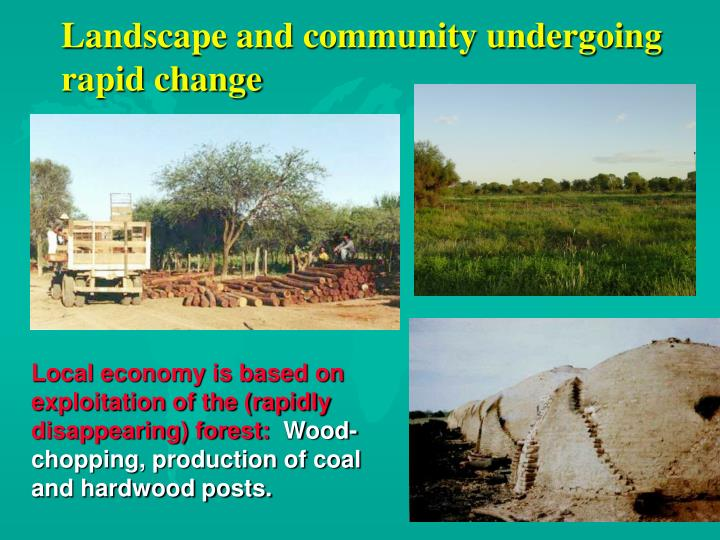 Landscape and community undergoing rapid change