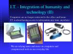 i t integration of humanity and technology ii