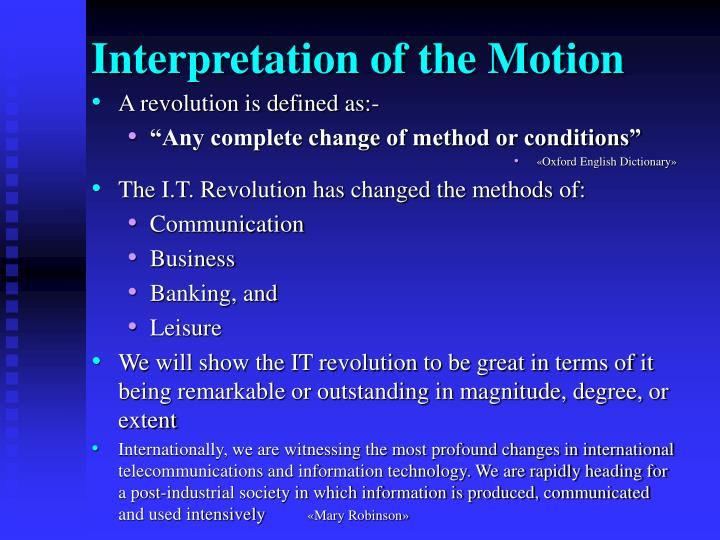 Interpretation of the Motion