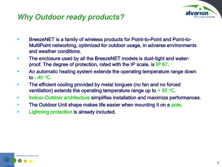 Why outdoor ready products