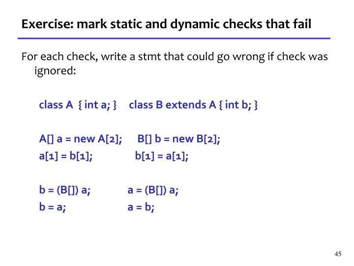 Exercise: mark static and dynamic checks that fail