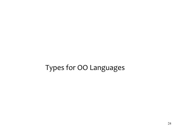 Types for OO Languages