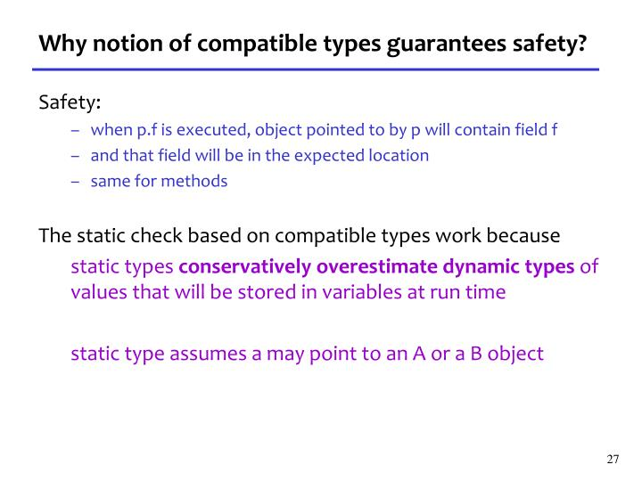 Why notion of compatible types guarantees safety?