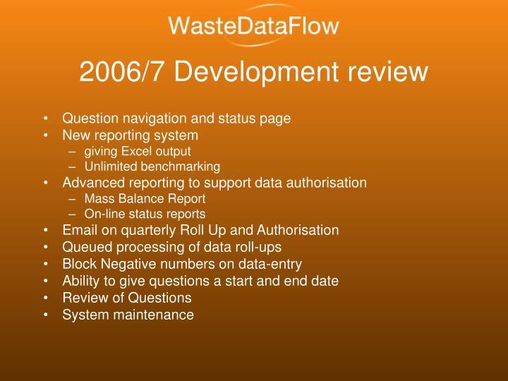 2006/7 Development review