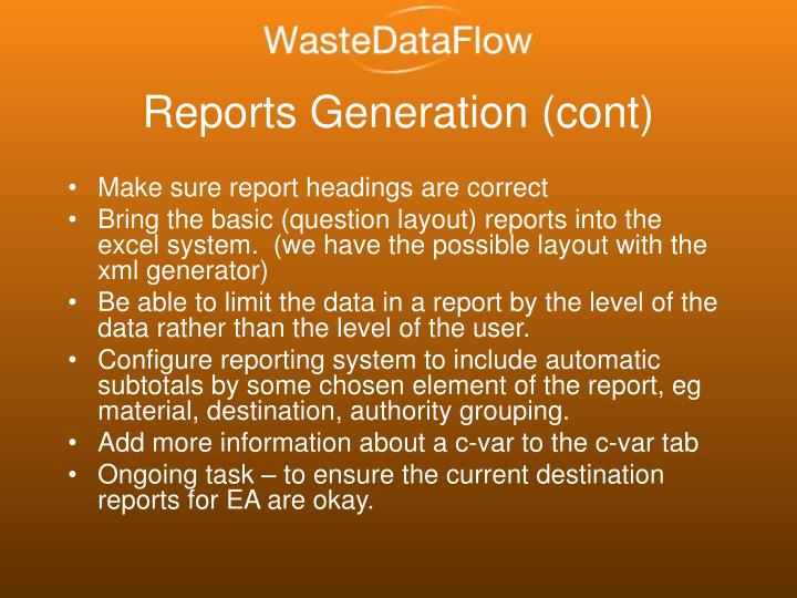 Reports Generation (cont)