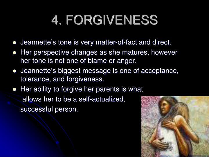4. FORGIVENESS