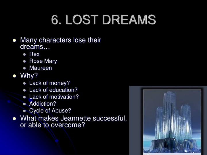 6. LOST DREAMS