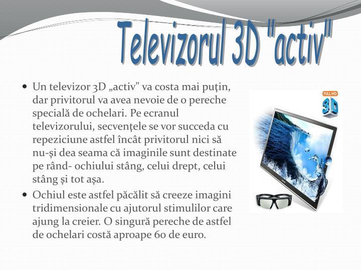 "Televizorul 3D ""activ"""