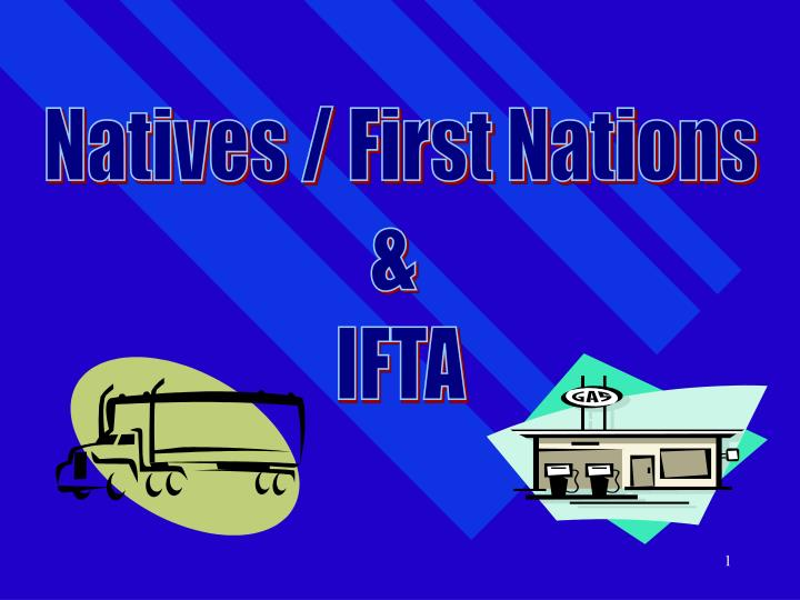 Natives / First Nations